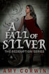 A Fall of Silver